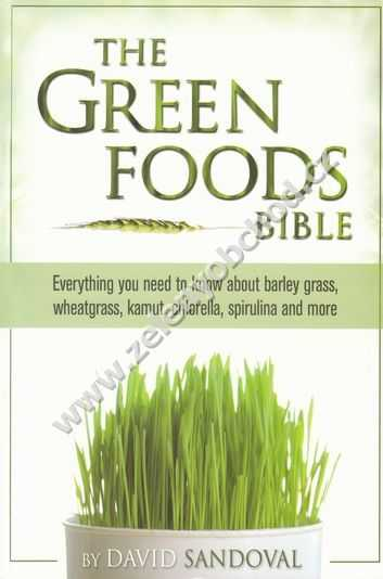The Green foods bible - David Sandoval