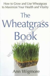 The Wheatgrass book - Ann Wigmore